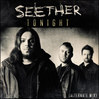 Tonight - Seether, Single slick