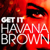 Havana-Brown---Get-It