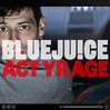 Bluejuice---Act-Your-Age