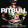 PITBULL-FEAT.-CHRIS-BROWN-International-Love