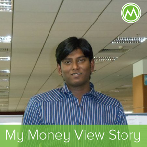 My Money View Story