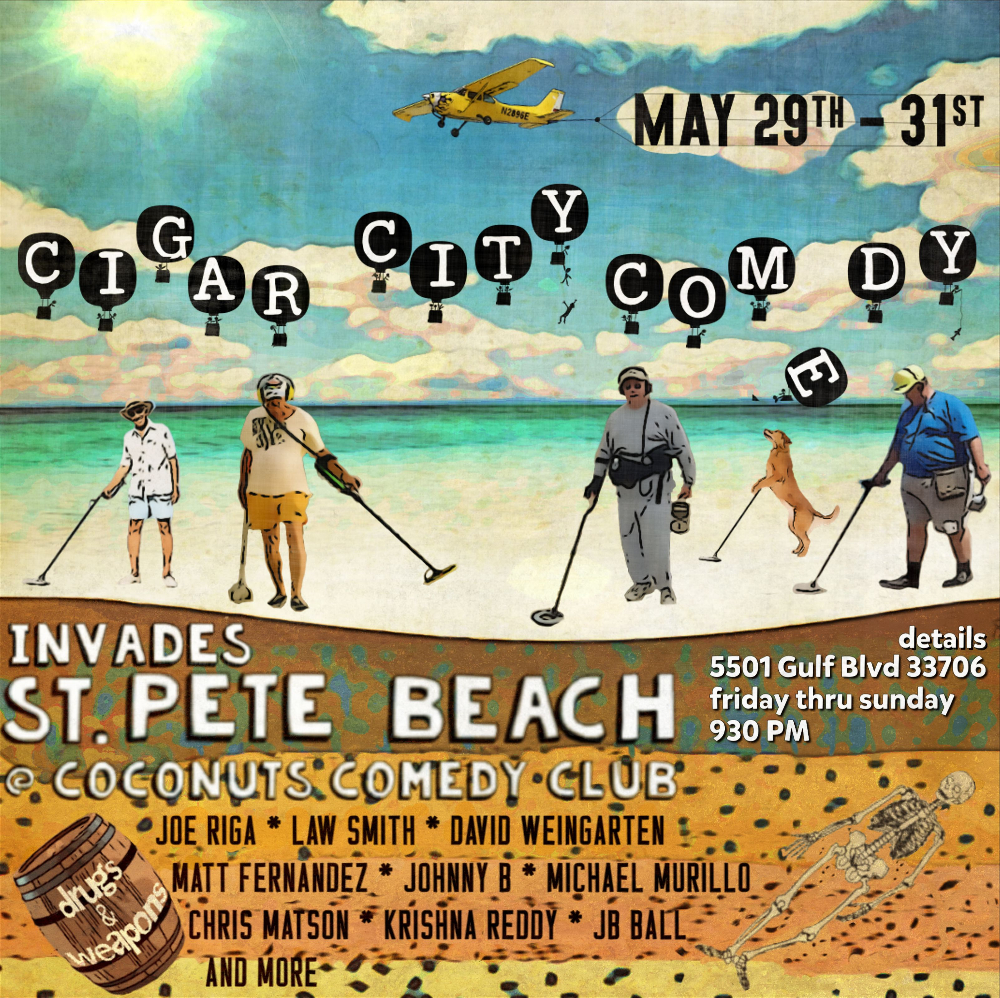 cigar city comedy invades st pete beach at coconuts comedy club st petersburg clearwater fl. Black Bedroom Furniture Sets. Home Design Ideas