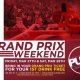 Grand Prix Weekend @ Push