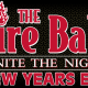 The Fire Ball Ignite the Night NYE 2016