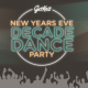 NEW YEAR'S EVE: DECADE DANCE PARTY