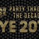 PARTY THROUGH THE DECADES: NEW YEAR'S EVE 2016