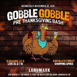 Gobble Gobble: Pre Thanksgiving Bash at Landmark