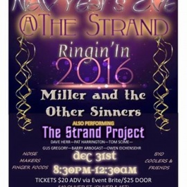 New Year's Eve: Ringin' In 2016 w/ Miller and the Other Sinners & the Strand Project