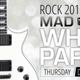 ROCK 2016 AT THE MADISON HOTEL NYE WHITE PARTY!