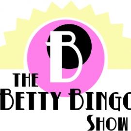 The Betty Bingo Show