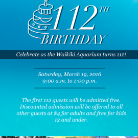 Waikiki Aquarium to Celebrate 112th Birthday