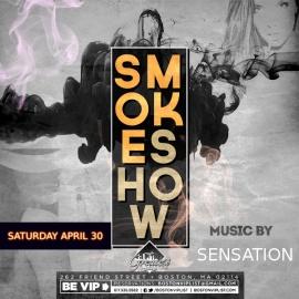 Boston VIP List Presents: Smoke Show Saturday