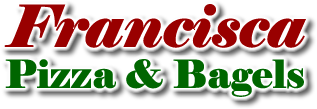 Francisca Pizza & Bagels
