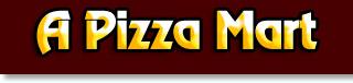 A Pizza Mart