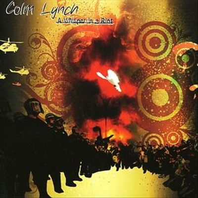 Colm lynch a whisper in a riot