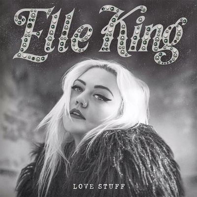 Elle king love stuff