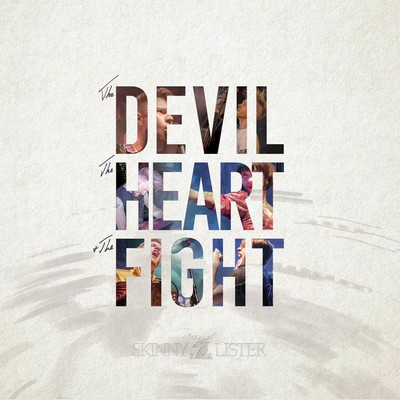 The devil the heart the fight