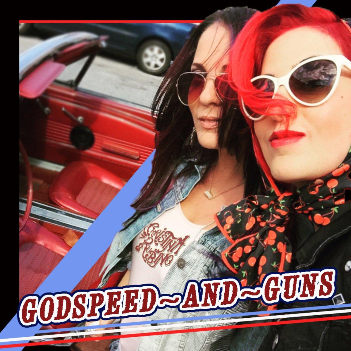 Godspeed and guns