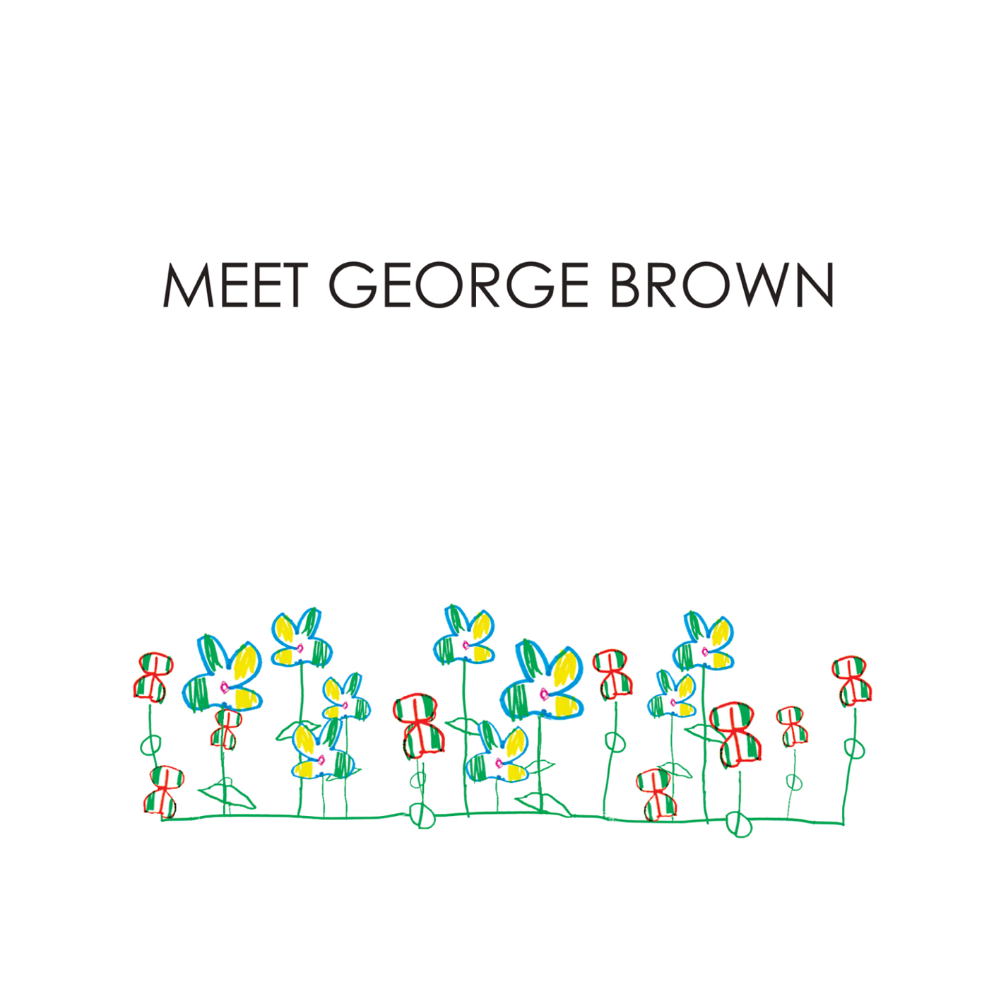 Meet george brown