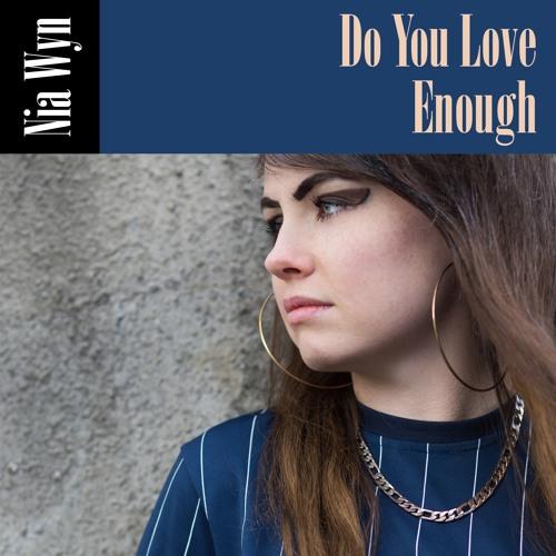 Do you love enough