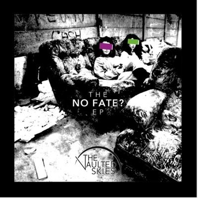 No fate ep
