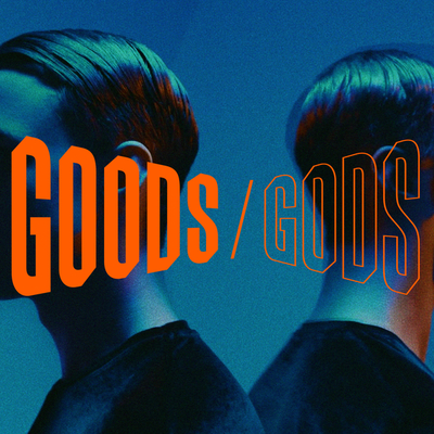 Goods gods