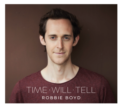 Robbie boyd   time will tell   cover
