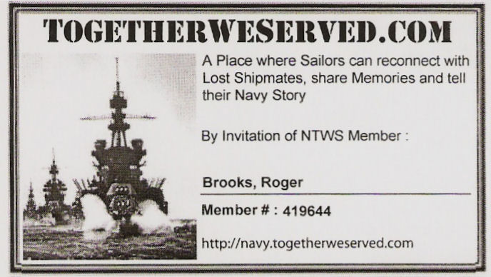 Roger Brooks (PNCS Brooks Initiated 16 Jan, 1976), PNCS - In what ways has TogetherWeServed.com helped you remember your military service and the friends you served with.