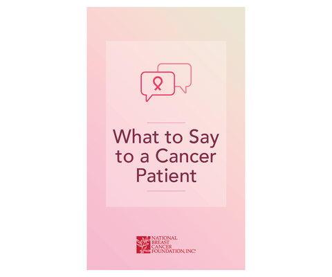 NBCF What to Say to a Cancer Patient
