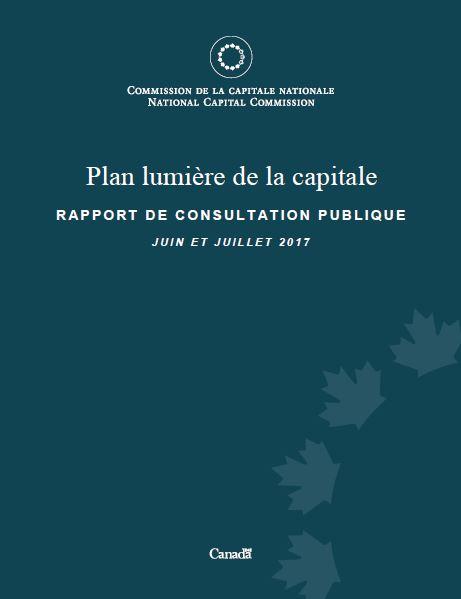 Plan lumière de la capitale rapport de consultation - Juin et Juillet 2017