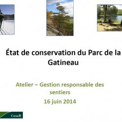 État de conservation du Parc de la Gatineau