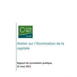 Atelier sur l'illumination de la capitale - Rapport de consultation publique - 31 mars 2015