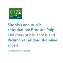 Consultation Report: Bronson Pulp Mill ruins public access and Richmond Landing shoreline access