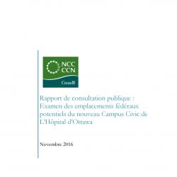 Rapport de consultation publique: Examen des emplacements fédéraux potentiels du nouveau Campus Civic de L'Hôpital d'Ottawa