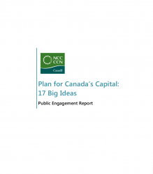 Plan for Canada's Capital: 17 Big Ideas Public Engagement Report