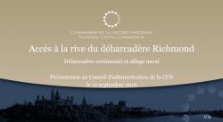 Accès à la rive du débarcadère Richmond - Débarcadère cérémoniel et sillage naval