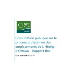 Consultation publique sur le processus d'examen des emplacements de L'Hôpital d'Ottawa - Rapport final