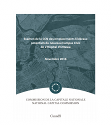 Examen de la CCN des emplacements fédéraux potentiels du nouveau Campus Civic de L'Hôpital d'Ottawa