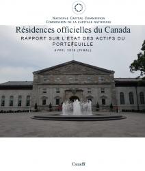Résidences officielles du Canada - Rapport sur l'état des actifs du portefeuille