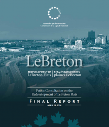 Public Consultation on the Redevelopment of LeBreton Flats - Final Report