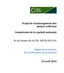 Rapport provisoire du vérificateur de processus 2015 - Réaménagement des plaines LeBreton