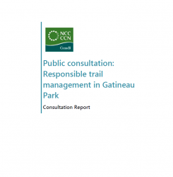 Responsible trail management in Gatineau Park - Consultation Report