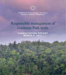 Consultation Report March 8, 2017-  Responsible management of Gatineau Park trails