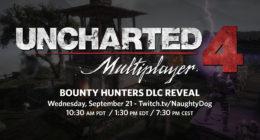 Uncharted 4 Multiplayer: Bounty Hunters DLC Reveal Set for September 21