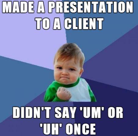 stop saying um - success