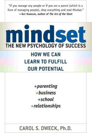 life changing books - Mindset: The New Psychology of Sucess by Carol S. Dweck