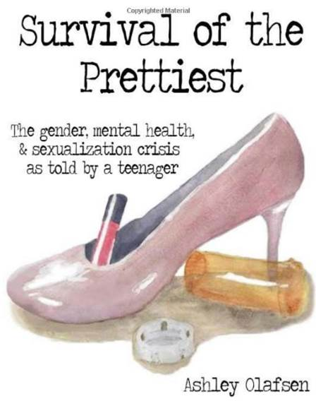 life changing books - survival of the prettiest by Ashley Olafsen