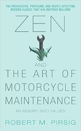Global growth mindset -Zen and the Art of Motorcycle Maintenance: Inquiry Into Values by Robert M. Pirsig