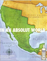 Absolut Vodka ad showing Mexico taking over parts of United States