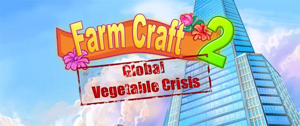 Farm Craft 2 - Enjoy a laid-back, no-nonsense experience in managing a farm in this amazing new game.